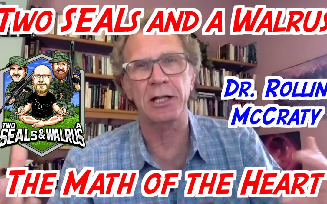 SEALs Talk HeartMath with Dr. Rollin McCraty